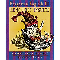 Forgotten English III: Long Lost Insults