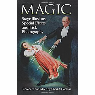 Magic: Stage Illusions & Tricks