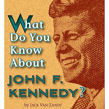 What Do You Know About JFK