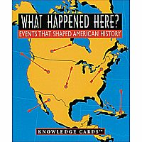 What Happened Here? American History Vol 1: Knowledge Cards