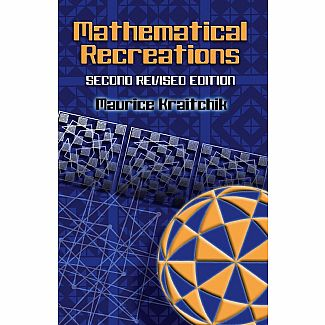 Mathematical Recreations: 2nd Revised Edition