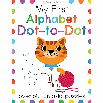 My First: Alphabet Dot-to-Dot