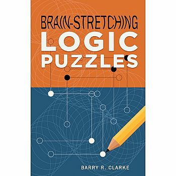 Brain-Stretching Logic Puzzles