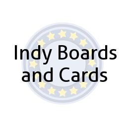 Indy Boards and Cards